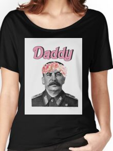 Stalin is Daddy Women's Relaxed Fit T-Shirt