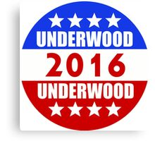 Underwood Underwood 2016 House of Cards Frank Claire Campaign Canvas Print