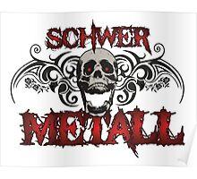 Schwer metall Poster