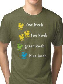 One Kweh Two Kweh Green Kweh Blue Kweh Tri-blend T-Shirt