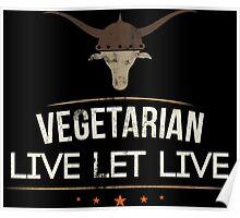 Vegetarian Live Let Live Poster