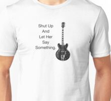 Let her say something (black) Unisex T-Shirt