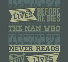 A Reader Lives a Thousand Lives Before He Dies by thespngames