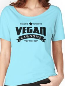 Vegan Rawsome Power Women's Relaxed Fit T-Shirt