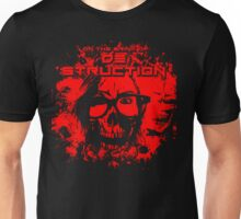 ON THE BRINK OF DESTRUCTION Unisex T-Shirt
