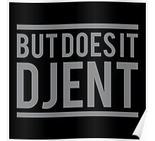 But Does it Djent Poster