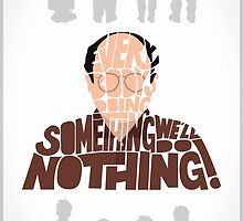 George Costanza - We'll Do Nothing! by Neil K