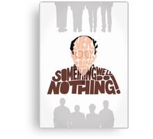 George Costanza - We'll Do Nothing! Canvas Print