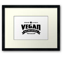 Vegan Rawsome Power Framed Print