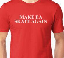 Make EA Skate Again – Skate 4, Reddit Unisex T-Shirt