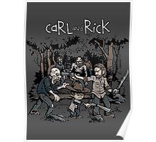 Carl and Rick Poster