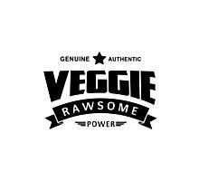 Genuine Authentic Veggie Rawsome Power Photographic Print