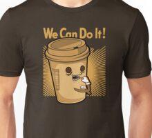 We can do it coffee ! Unisex T-Shirt
