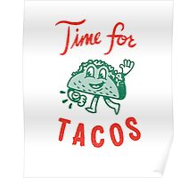 Time For Tacos Poster