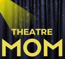 THEATRE Mom- Johnson  Sticker