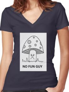 No fun guy Women's Fitted V-Neck T-Shirt