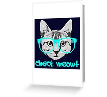 Check Meowt - Funny Saying Greeting Card