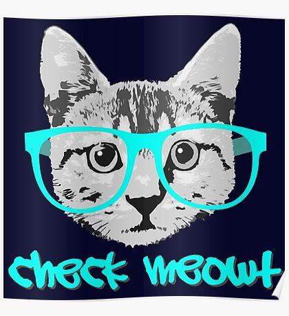 Check Meowt - Funny Saying Poster
