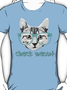 Check Meowt - Funny Saying T-Shirt