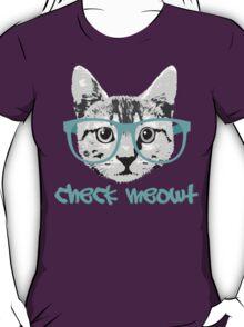 Check Meowt - Funny Saying T-Shirt
