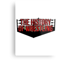 The History Of Wrestling Official T-Shirt Metal Print