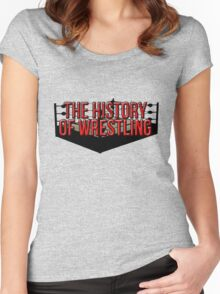 The History Of Wrestling Official T-Shirt Women's Fitted Scoop T-Shirt