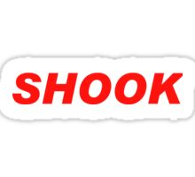 SHOOK Sticker