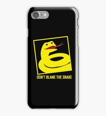 DON'T BLAME THE SNAKE iPhone Case/Skin