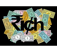 """RICH"" - 1 Photographic Print"
