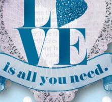LOVE,typography,shabby chic,baby blue,polka dots,white,country chic,valentines day,lovely,girly,lace heart,LOVE is all you need. Sticker