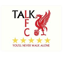 TALK LFC Collection Art Print