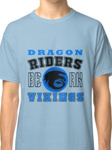 How to train you Dragon (Dragon Riders Black) Classic T-Shirt