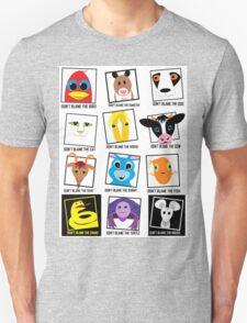 DON'T BLAME Animals POSTER Unisex T-Shirt