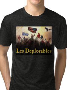 Les Deplorables Gifts For Donald Trump Supporters ! #donaldtrump #deplorables Tri-blend T-Shirt
