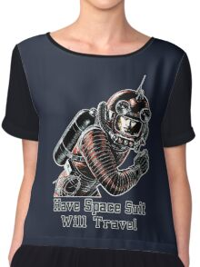 Have Space Suit Will Travel Chiffon Top