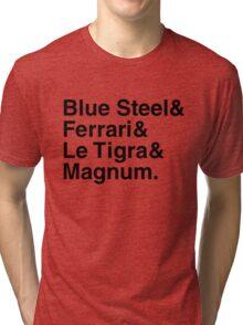 BLUE STEEL & FERRARI & LE TIGRA & MAGNUM ZOOLANDER Tri-blend T-Shirt