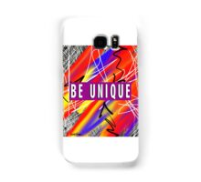 Be Unique  Samsung Galaxy Case/Skin