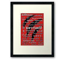 Werewolf in 33 Languages Framed Print