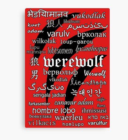 Werewolf in 33 Languages Canvas Print