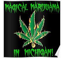 Magical Marijuana in Michigan Poster