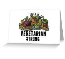 Vegetarian Strong Greeting Card
