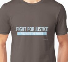 Fight for Justice Unisex T-Shirt