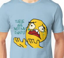 These Are Not My Pants  Unisex T-Shirt