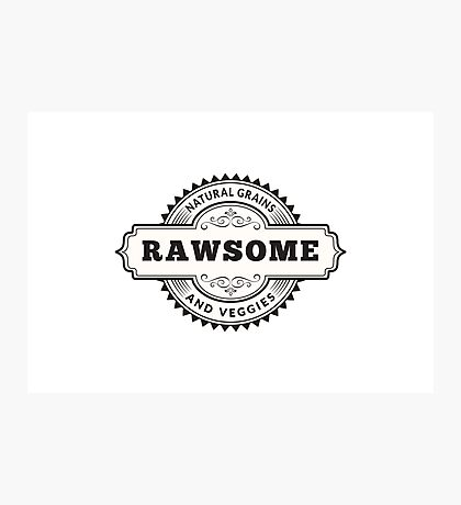 Vegan Vegetarian Rawsome Photographic Print