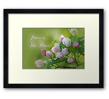 Peace to This House ~ Luke 10:5c Framed Print