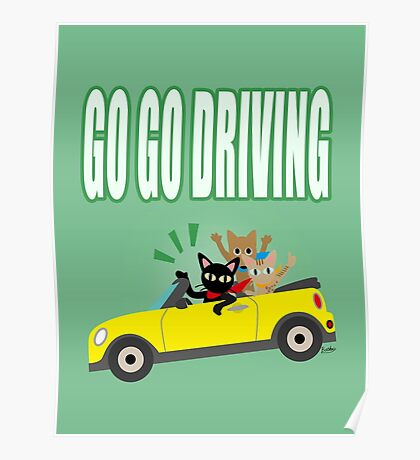 GO GO DRIVING Poster