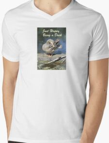 Just Happy Being a Duck Mens V-Neck T-Shirt