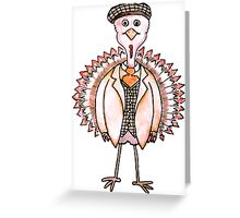 Well Dressed Thanksgiving Turkey Greeting Card