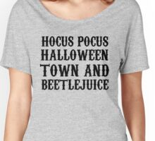 Hocus Pocus, Halloween Town & Beetlejuice Women's Relaxed Fit T-Shirt