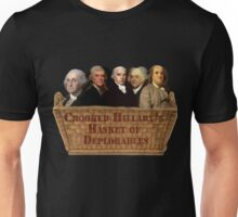 Crooked Hillary Basket Of Deplorables  Unisex T-Shirt